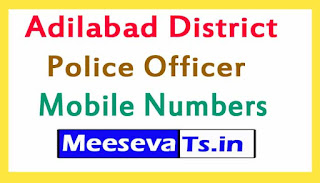Adilabad District Police Office Mobile Numbers List in Telangana State