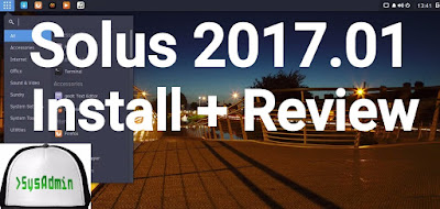 Solus 2017.01 Installation and Review