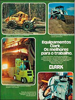 propaganda  equipamentos Clark - 1977, skidders anos 70, trator florestal década de 70, empilhadeira anos 70, carregadeiras clark 77, Oswaldo Hernandez,
