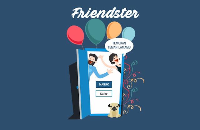 Friendster Bangkit Lagi Di friendster.id , ..... Yuk Cari Teman lamamu Di freindster