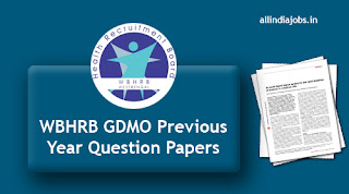 WBHRB GDMO Previous Year Question Papers