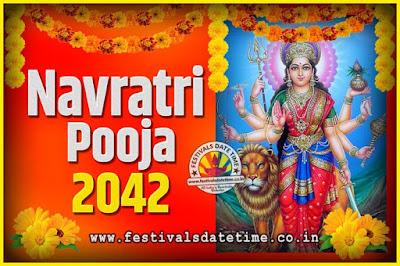 2042 Navratri Pooja Date and Time, 2042 Navratri Calendar