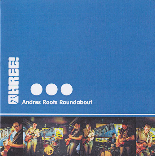 Andres Roots Roundabout Discography