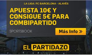 betfair promocion 5 euros Barcelona vs Alaves 18 agosto