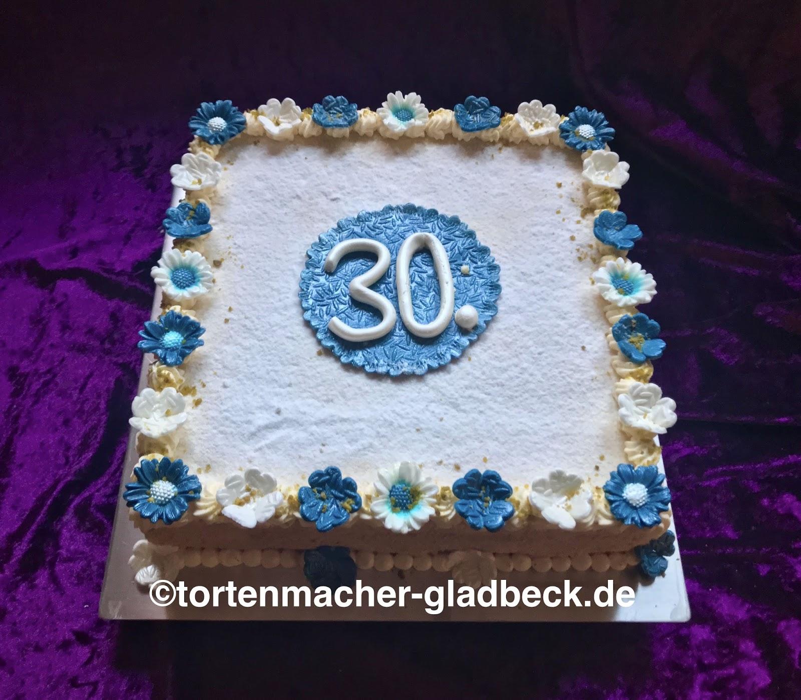 Der Tortenmacher Gladbeck Geburtstagstorte Zum 30 In Blau Und Weiss
