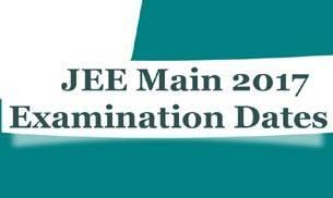 JEE Main 2017 Exam Dates - jeemain.nic.in