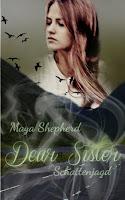 http://www.amazon.de/Schattenjagd-Dear-Sister-Maya-Shepherd/dp/1522823492