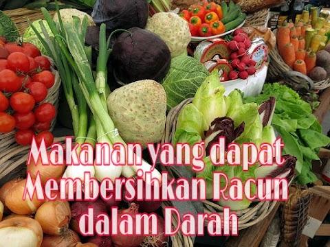 Makanan yang dapat Membersihkan Racun dalam Darah