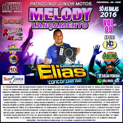 Cd de Melody Vol.09 Mês Setembro 2016 Dj Elias Concordiense