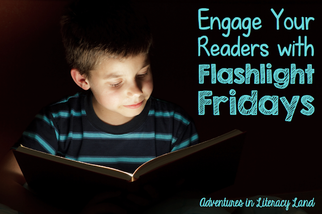 Turn out the lights and turn on reading engagement with Flashlight Fridays!