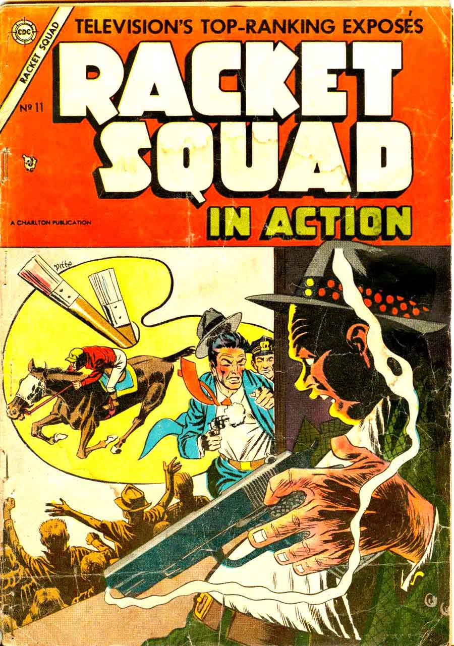 Racket Squad in Action v1 #11 - Steve Ditko golden age crime comic book cover art