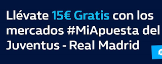 william hill Promoción 15€ Juventus vs Real Madrid 3 abril
