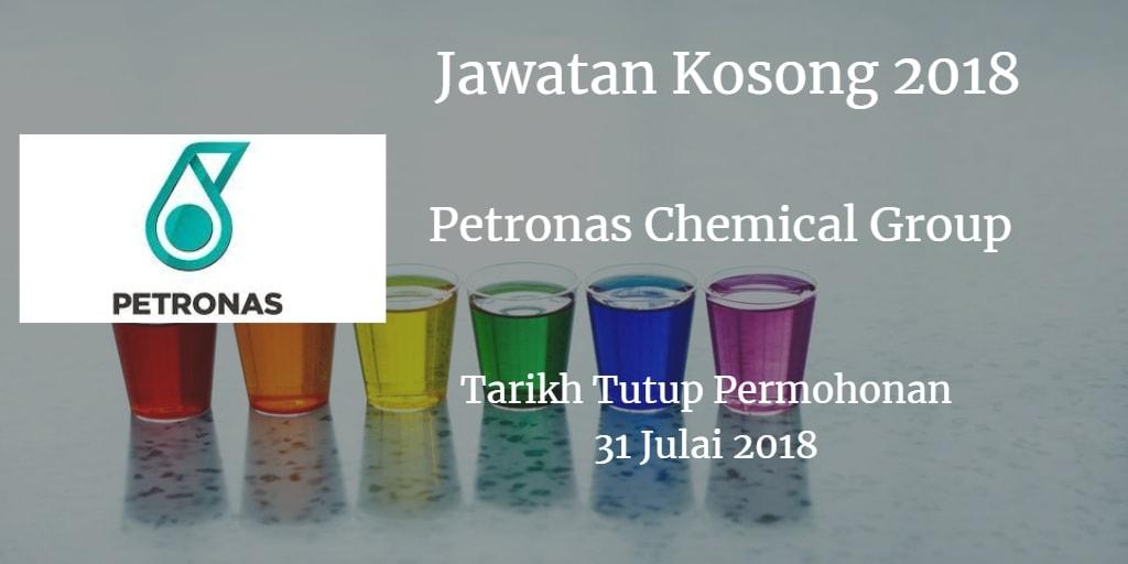 Jawatan Kosong Petronas Chemical Group 31 Julai 2018