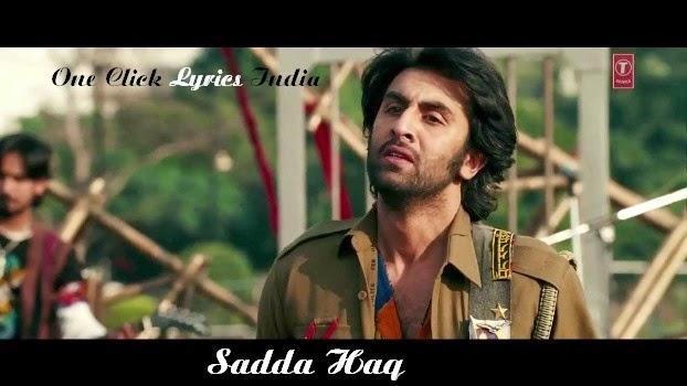 Sadda Haq Song Lyrics