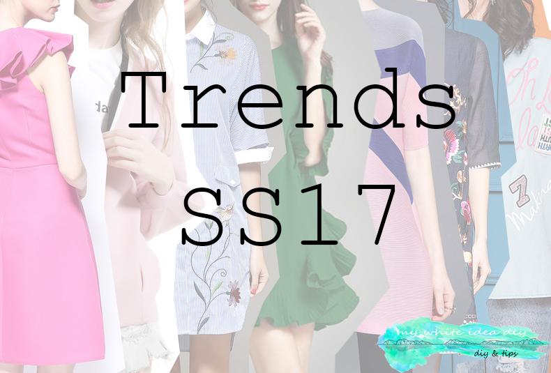 TRENDS SS17