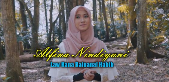 Download Lagu Alfina Nindiyani Law Kana Bainanal Habib Mp3 (Lagu Religi Paling Merdu),Alfina Nindiyani, Lagu Religi, Lagu Cover,