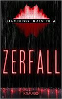 Hamburg Rain 2084 - Zerfall