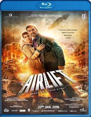 Poster Of Airlift 2016 Hindi 350MB BRRip 480p ESubs Free Download Watch Online Worldfree4u