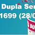 Resultado Dupla Sena - Concurso 1699 (28/09/17)