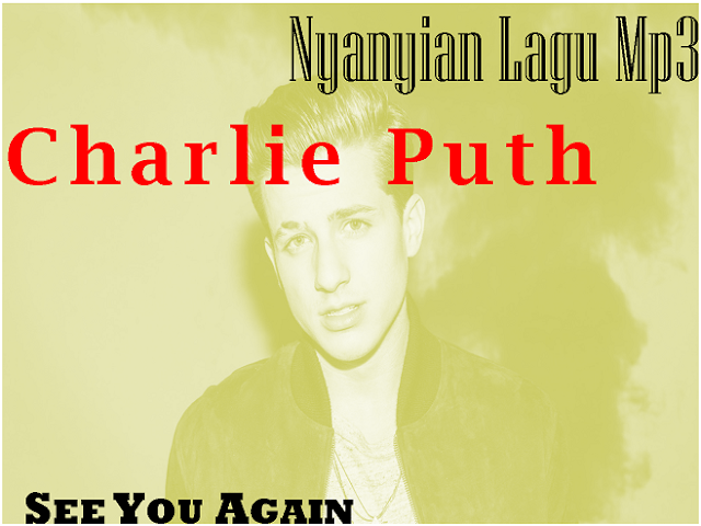Lagu Charlie Puth Mp3 Full Album