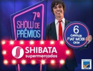 Cadastrar Promoção Shibata 2017 2018 Show de Prêmios