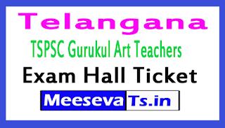 TS Gurukul Art Teachers Exam Hall Tickets 2017