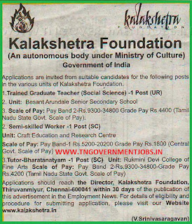 Kalakshetra Foundation Chennai Recruitment of Trained Graduate Teacher (TGT) Social Science, Semi Skilled Worker and Tutor (Bharatanatyam) Posts through direct recruitment - December 2016