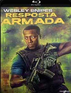 Resposta Armada 2017 Torrent Download – BluRay 720p e 1080p 5.1 Dublado / Dual Áudio