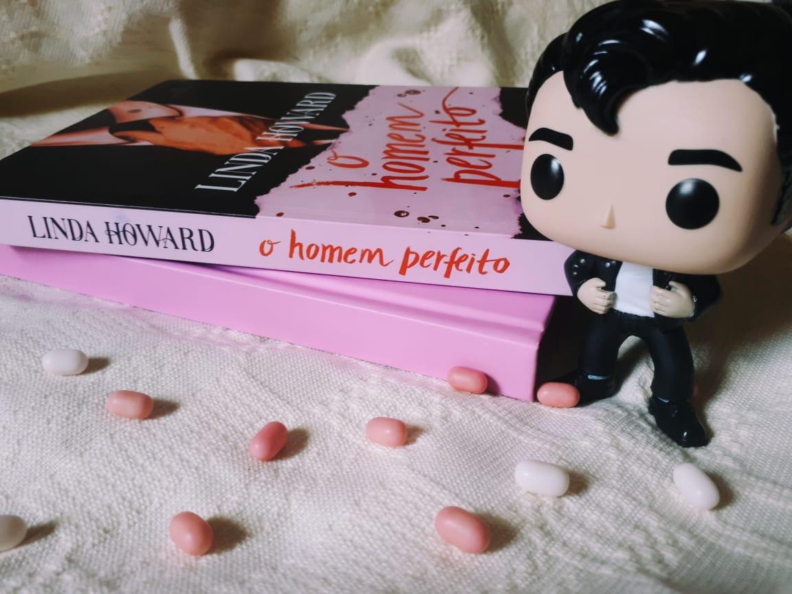 RESENHA: O HOMEM PERFEITO - LINDA HOWARD