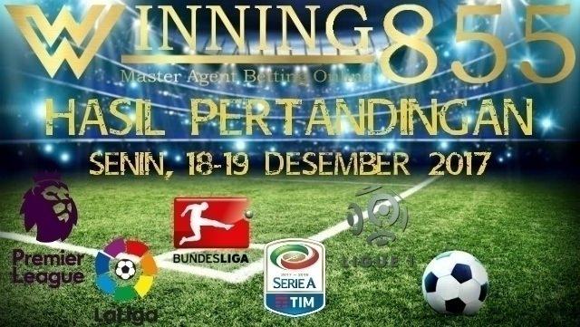 Hasil Pertandingan Senin - Selasa (18-19 Desember 2017)