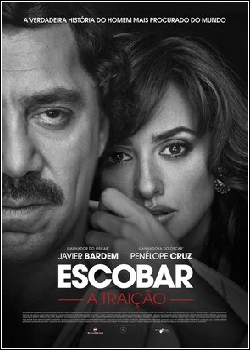 Escobar – A Traição Legendado Torrent