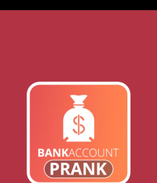 srroutlanderread: get it now Fun Bank Account Prank on android