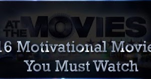 16 Motivational Movies You Must Watch