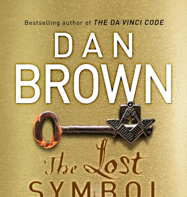 What Am I Reading?: Dan Brown: The Lost Symbol