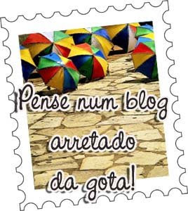"""Selo """"Pense num blog arretado da gota!"""""""