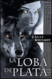Lobo De Plata   Trilogía Roma   Alice Borchardt