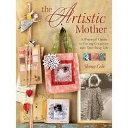 The Artistic Mother by Shona Cole