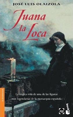 Juana la loca – José Luis Olaizola