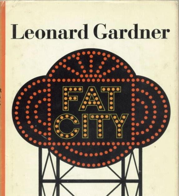 leonard gardner fat city
