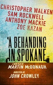 Martin McDonagh, A Behanding in Spokane