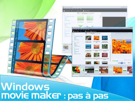 Le site du jour : Windows Movie Maker pas à pas