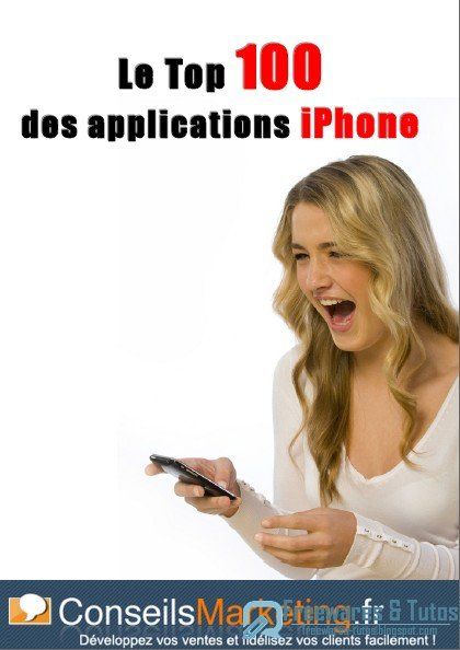 Guide Top 100 des Applications iPhone Pro à télécharger