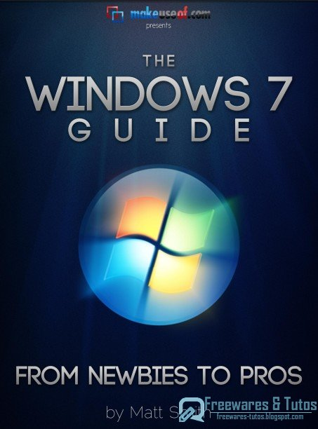 Ebook The Windows 7 Guide: From Newbies To Pros à télécharger