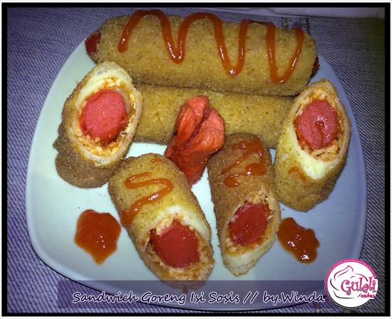 Sandwich Goreng Isi Sosis - GulanyaGulali