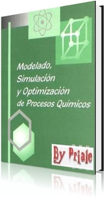 Modelado, Simulación y Optimización de Procesos Químicos