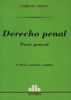 Derecho Penal (Parte General) – Creus Carlos 3ra Ed.