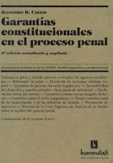 Garantías constitucionales en el proceso penal 2ra ed. – Alejandro D. Carrio