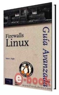 Linux – Firewalls: Guía Avanzada