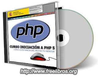 Curso Virtual de Iniciación a PHP 5 de Aula Mentor