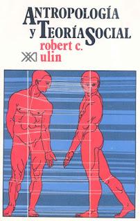 Antropologia y teoria social – Robert C Ulin